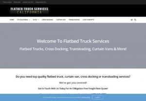 Flatbed Truck Services   Cross Docking,  Transloading & Curtain Van Services